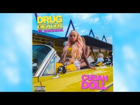 cuban doll drug dealer lyrics ft sukihana