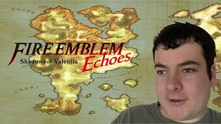 """I Tried Playing Fire Emblem Echoes: Shadows Of Valentia"" (SPOILERS)"
