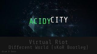 [Drum & Bass] Virtual Riot - Different World (sKoR Bootleg)