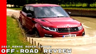 2017 Range Rover Evoque Off Road Test Drive Review