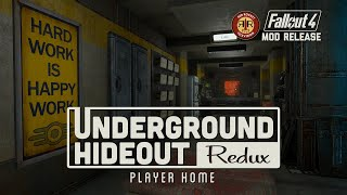 Fallout 4 Mod Release - The Underground Hideout Redux Player Home