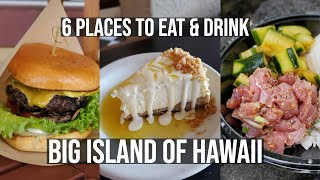 Where to Eat in Hawaii - 5 Best Restaurants on the Big Island