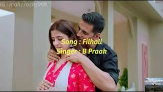 Filhaal - Lyrics with English translation||Akshay Kumar ft Nupur Sanon||B Praak||
