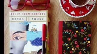 """Orhan Pamuk """"Benim Adım Kırmızı"""" kısa özet"""