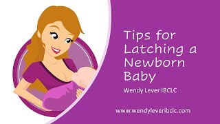 Tips for Latching a Newborn Baby