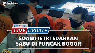 LIVE UPDATE: Pengungkapan Kasus Narkoba Polres Bogor, Ibu Rumah Tangga Edarkan Sabu