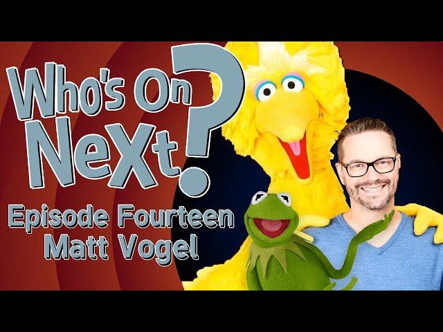 Who's On Next? - Episode Fourteen: Matt Vogel