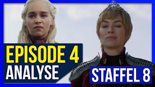 Die IRRE KÖNIGIN ?! ♦ Episode 4 ♦ Analyse & Recap ♦ Game Of Thrones Staffel 8 ❄🔥