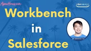 Workbench in Salesforce | Salesforce Video Tutorial