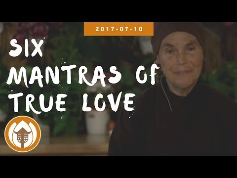 Six Mantras of True Love