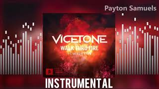 Vicetone feat. Meron Ryan - Walk Thru Fire (Instrumental)
