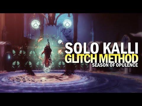 Solo Kalli in Season of Opulence (Glitch Method) [Destiny 2]