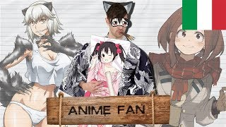 Anime Fan: La Guida Definitiva - Gigguk ITA - Orion