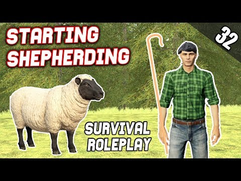 SHEPHERDING WHAT CAN GO WRONG? - Survival Roleplay S2 | Episode 32