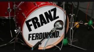 Franz Ferdinand-Womanizer
