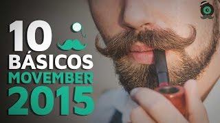 10 Bigotes básicos para Movember 2015