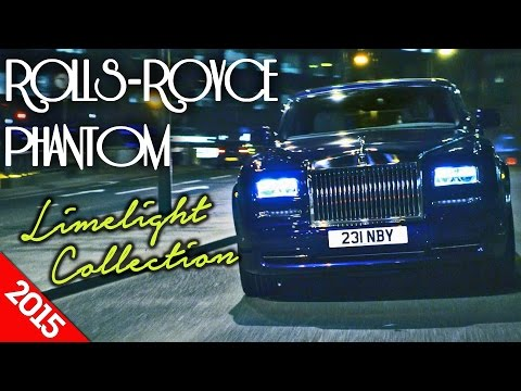 2015 Rolls-Royce Phantom Limelight Collection OFFICIAL Trailer