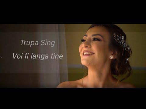Trupa Sing - Voi fi langa tine