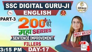 Sentence Improvement   Fillers   200+ MCQs   Part 3   English   SSC Digital Guru Ji   3:15 pm