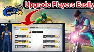 WCC 3 | Upgrade Players | Batting Skills | Bowling & Fielding Skills | World Cricket Championship 3