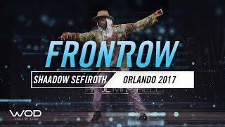 Shaadow Sefiroth | FrontRow | World of Dance Orlando 2017 | #WODFL17