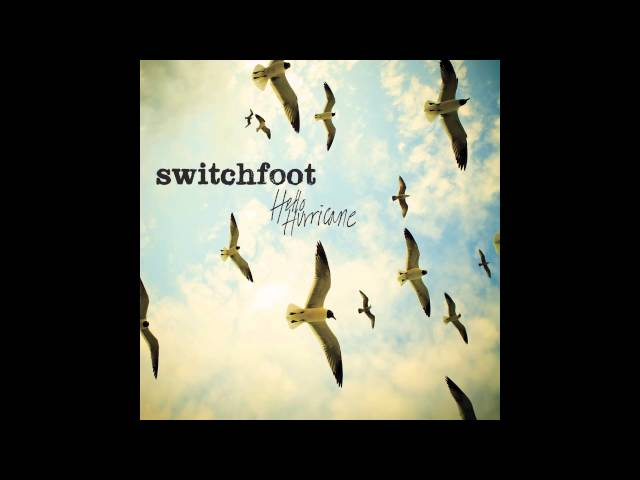 Switchfoot Your Love Is A Song Official Audio