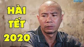 Hài Tết 2020 - Phim Hài Tết Công Lý, Việt Bắc, Quốc Quân, Thanh Hương Mới Hay Nhất 2020