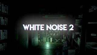 White Noise 2 Complete video