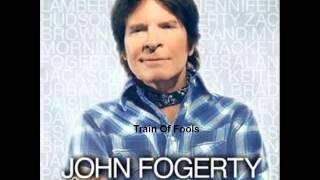 John Fogerty - Train Of Fools