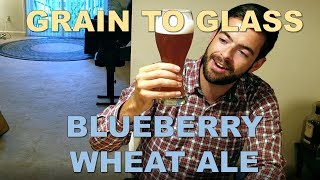Brewing A Blueberry Wheat Ale | Grain To Glass