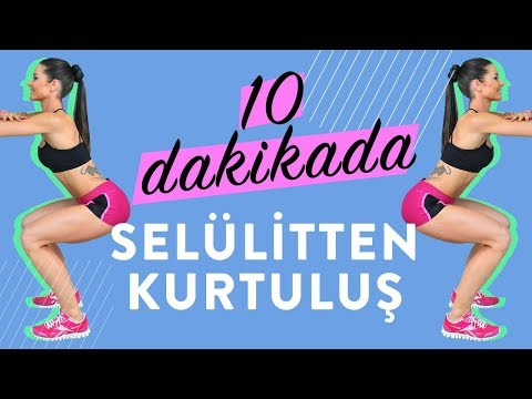10 Dakikada Selülitten Kurtul