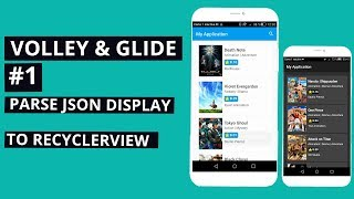 Volley & Glide Tutorial #1: Parse JSON and display content to recyclerview  Android studio Tutorial