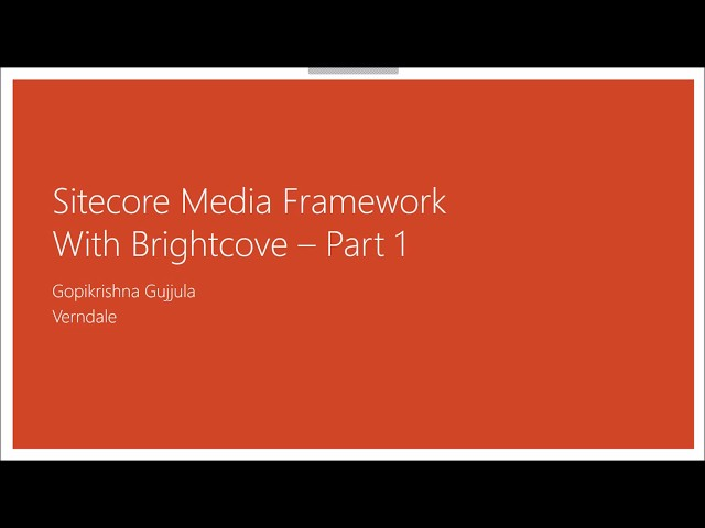 Sitecore Media framework with Brightcove - Part 1