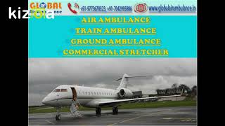First class emergency medical service by Global Air Ambulance in Kolkata