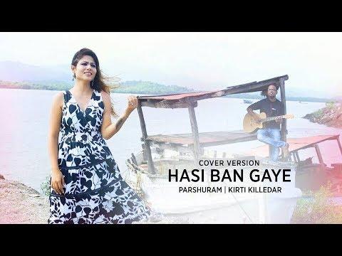 Hasi Ban Gaye cover - Music Recreated by Parshuram