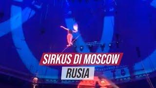 Sirkus di Moscow Rusia