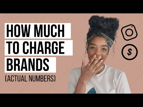 How much to charge brands on Instagram | How much to charge for a sponsored post | MUST WATCH!
