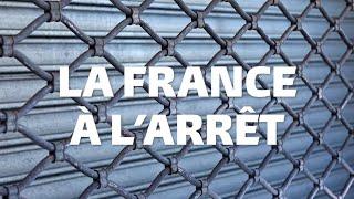 La France à l'arrêt