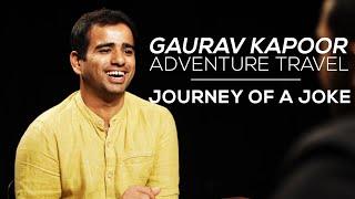 Journey Of A Joke feat. Gaurav Kapoor