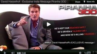 Piranha 3DD - David Hasselhoff's Message to India