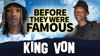 King Von | Before They Were Famous