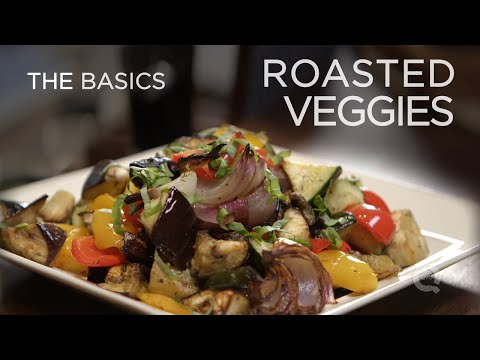 Roasted Vegetables – The Basics