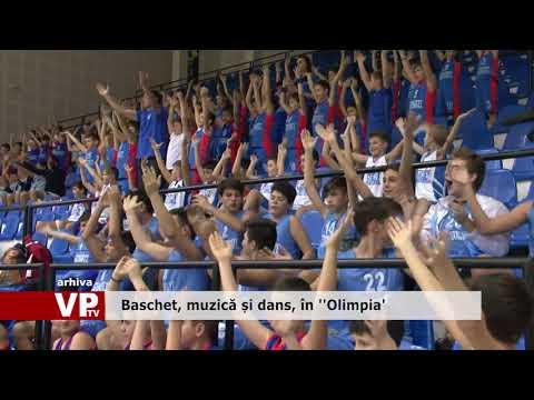 """Baschet, muzică și dans, în """"Olimpia"""""""