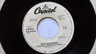Love Will Never Slip Away , Suzy Bogguss , 1987