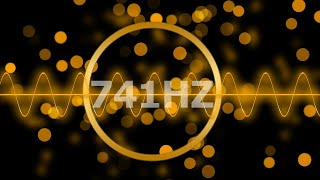 741Hz▶Helps in Toxin Release | Pure Miracle Tones /CLEANSE INFECTIONS, DISSOLVE TOXINS