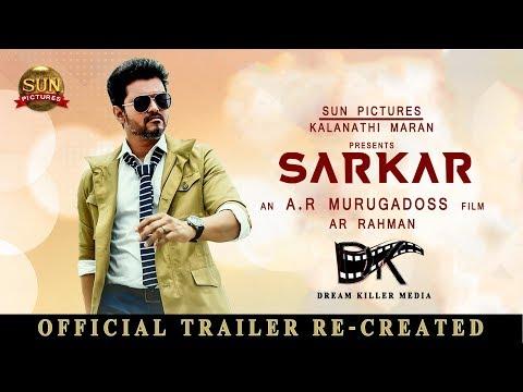 Sarkar Trailer | Re - Created | Fan made | Thalapathy Vijay | A. R Murugadoss | A. R Rahman