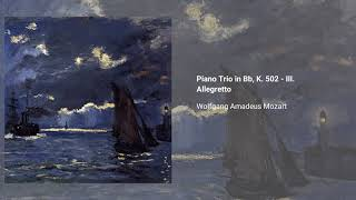 Piano Trio in B-flat major, K. 502