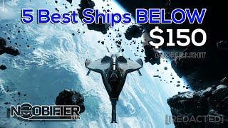 5 Best Ships Below $150 - Anniversary Sale 2017 - 3.0 - Star Citizen