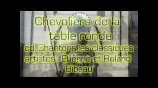 """""""Chevaliers de la table ronde"""" by Etienne and Roland Bibeau"""