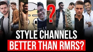 10 Style Channels Better Than RMRS?  Men's Fashion YouTubers Kicking My Butt